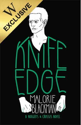 Knife Edge: Exclusive Edition - Noughts and Crosses (Paperback)