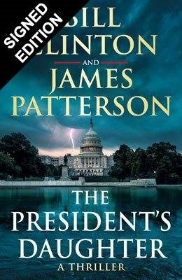 The President's Daughter: Signed Edition (Hardback)