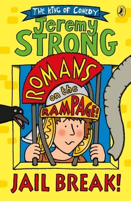 Romans on the Rampage: Jail Break! - Romans on the Rampage (Paperback)