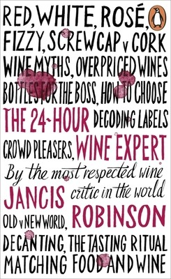 The 24-Hour Wine Expert (Paperback)