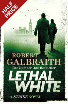 Lethal White: Cormoran Strike - Book 4 (Hardback)