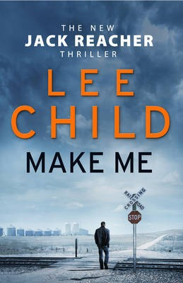 Make Me by Lee Child | Waterstones