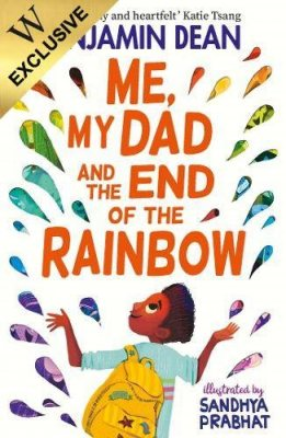 Me, My Dad and the End of the Rainbow: Exclusive Edition (Paperback)