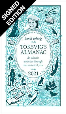 Toksvig's Almanac 2021: An Eclectic Meander Through the Historical Year by Sandi Toksvig - Signed Edition (Hardback)