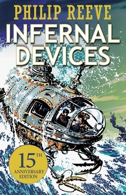 Infernal Devices - Mortal Engines Quartet 3 (Paperback)