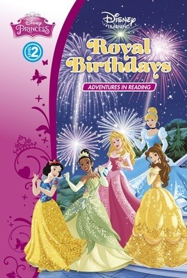 Princess: Royal Birthdays (Level 2) - Disney Learning (Hardback)