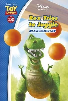 Toy Story: Rex Tries to Juggle (Level 3) - Disney Learning (Hardback)