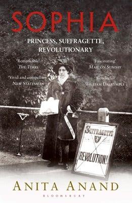 Sophia: Princess, Suffragette, Revolutionary (Paperback)