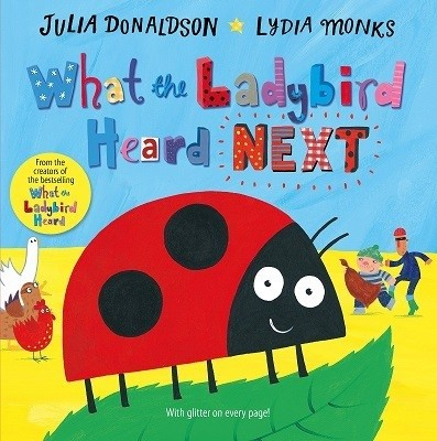 What the Ladybird Heard Next (Hardback)