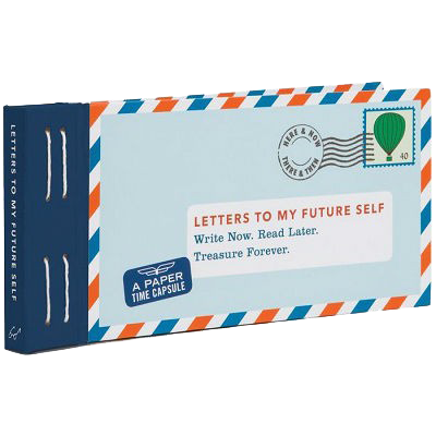 Letters to My Future Self: Write Now. Read Later. Treasure Forever (Hardback)