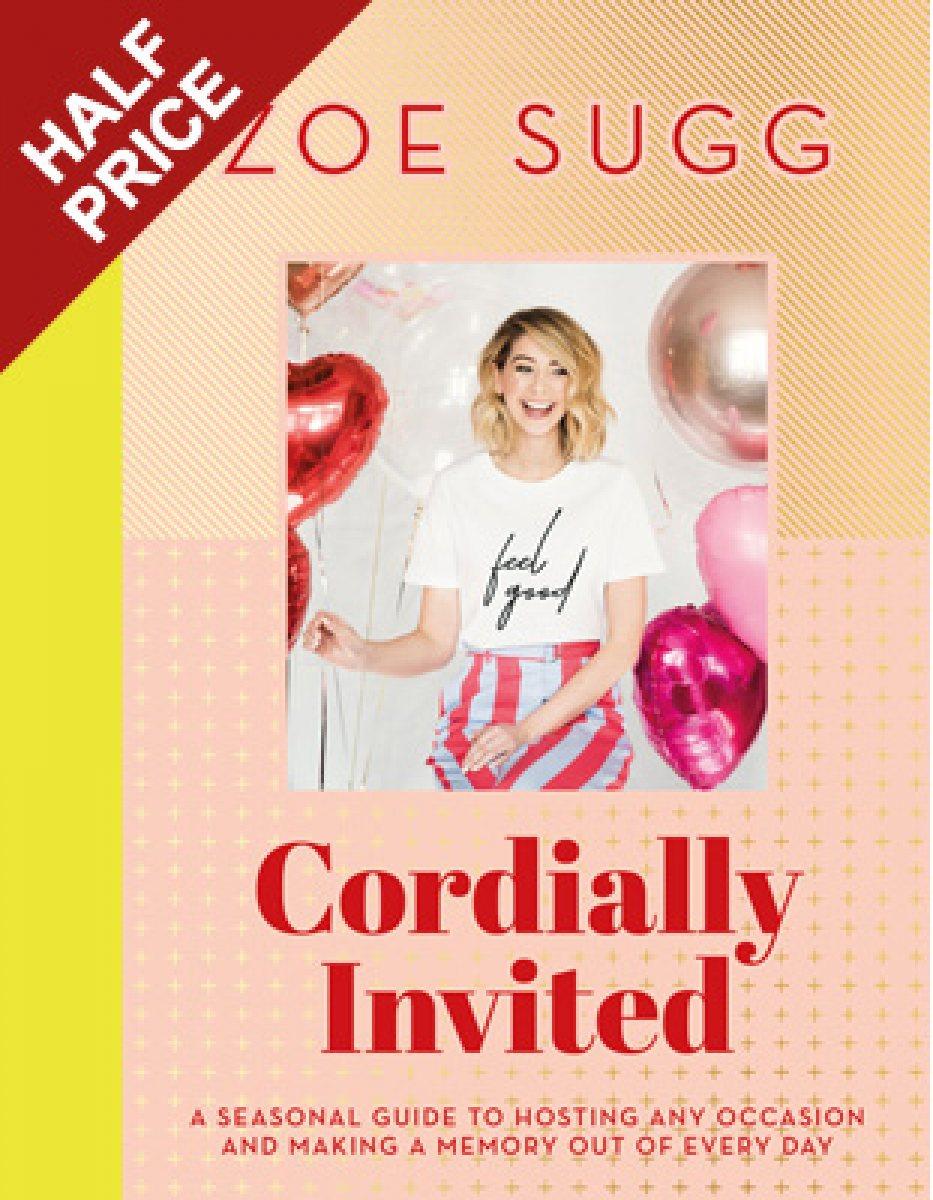 Cordially Invited By Zoe Sugg Aka Zoella Waterstones