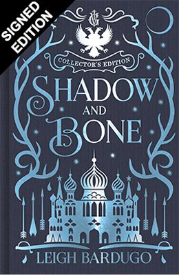 Shadow and Bone: Signed Collector's Edition - Shadow and Bone (Hardback)