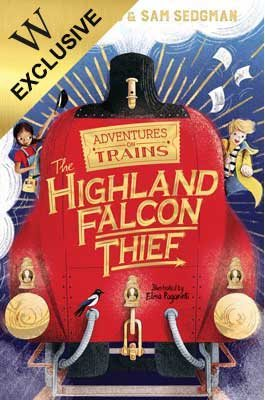 The Highland Falcon Thief: Exclusive Edition - Adventures on Trains (Paperback)