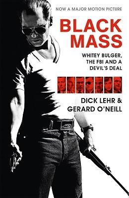 Black Mass: Whitey Bulger, The FBI and a Devil's Deal (Paperback)