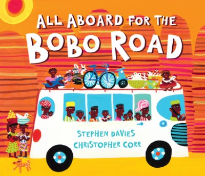 All Aboard for the Bobo Road (Hardback)