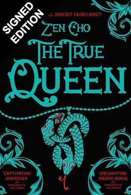 Cover of the book, The True Queen (Sorcerer to the Crown novels).
