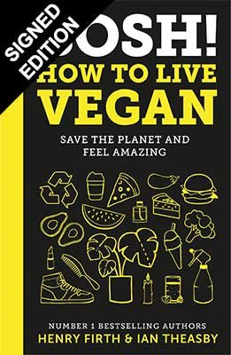 Cover of the book, BOSH! How to Live Vegan.