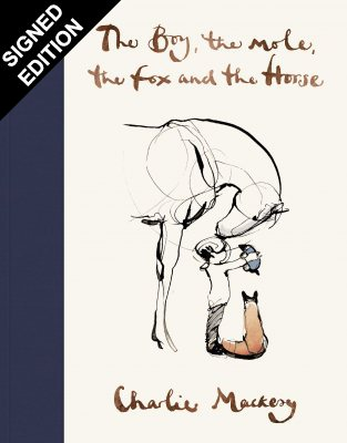 The Boy, The Mole, The Fox and The Horse: Signed Edition (Hardback)
