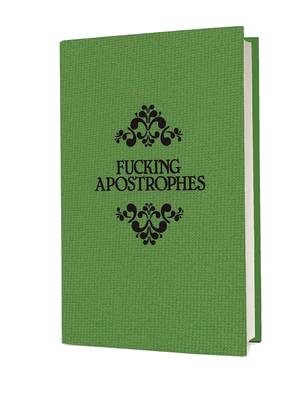 Fucking Apostrophes (Hardback)