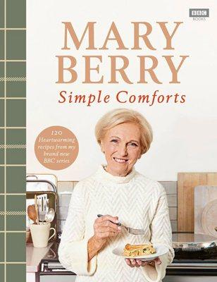 Mary Berry's Simple Comforts (Hardback)