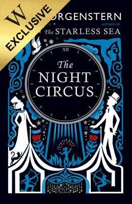 The Night Circus: Exclusive Edition (Hardback)