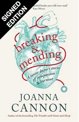 Breaking and Mending: A junior doctor's stories of compassion and burnout (Hardback)