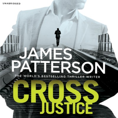 Cross Justice: (Alex Cross 23) (CD-Audio)