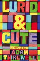 Lurid & Cute (Paperback)