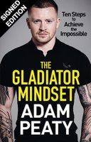 The Gladiator Mindset