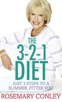 Rosemary Conley's 3-2-1 Diet: Just 3 steps to a slimmer, fitter you (Paperback)
