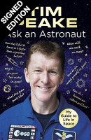 Ask an Astronaut - Signed Edition (Hardback)