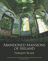 Abandoned Mansions of Ireland