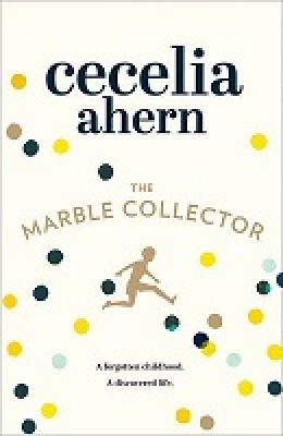 The Marble Collector: The Life-Affirming, Gripping and Emotional Bestseller About a Father's Secrets (Hardback)