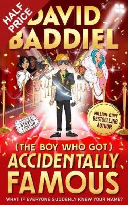 The Boy Who Got Accidentally Famous (Hardback)