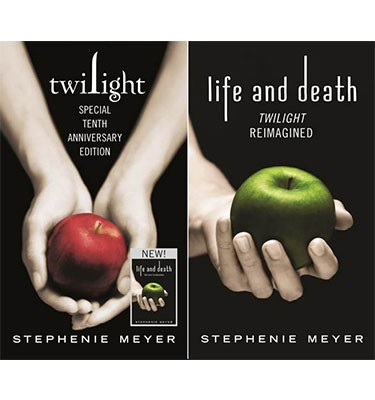 Twilight Tenth Anniversary/Life And Death Dual Edition: Tenth anniversary edition (Hardback)