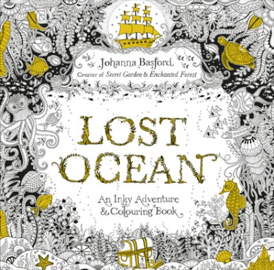 Lost Ocean An Inky Adventure Colouring Book Paperback