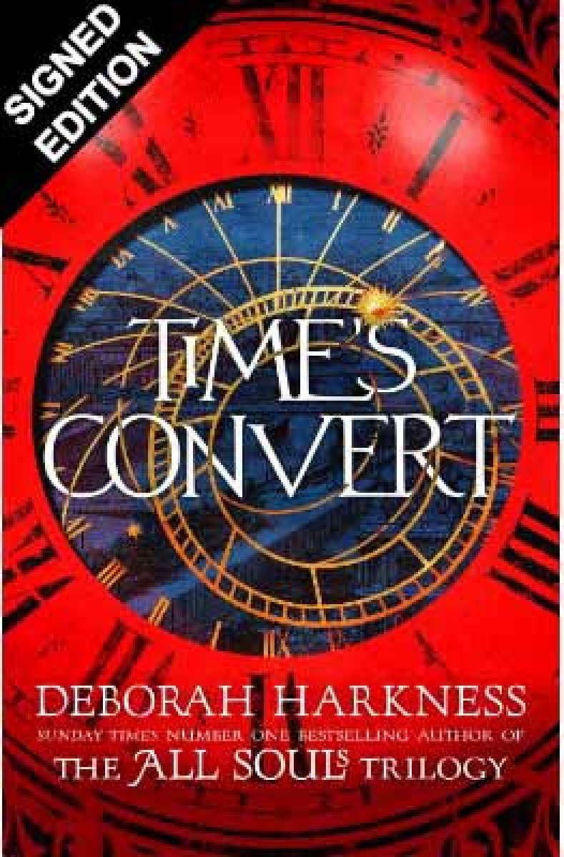 Time's Convert: Signed Edition (Hardback)