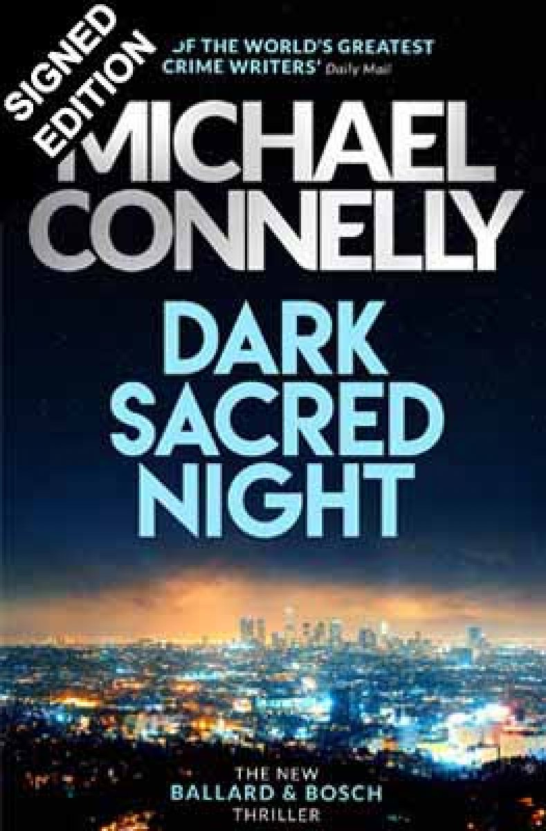 Cover of the book, Dark Sacred Night: The Brand New Ballard and Bosch Thriller.