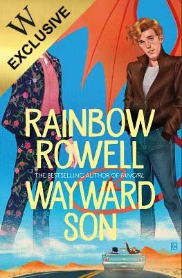 Wayward Son: Exclusive Edition (Hardback)