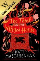The Thief on the Winged Horse: Exclusive Edition (Paperback)