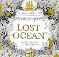 Lost Ocean: An Inky Adventure & Colouring Book (Paperback)