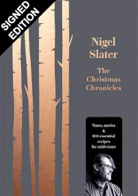 Cover of the book, The Christmas Chronicles: Notes, Stories and 100 Essential Recipes for Midwinter.