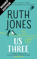 Us Three: Signed First Edition (Hardback)