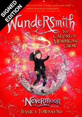 Cover of the book, Wundersmith: The Calling of Morrigan Crow Book 2 (Nevermoor).