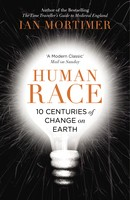 Human Race: 10 Centuries of Change on Earth (Paperback)