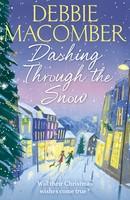 Dashing Through the Snow: A Christmas Novel - Christmas (Paperback)