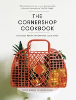 The Cornershop Cookbook: Delicious Recipes from your local shop (Hardback)