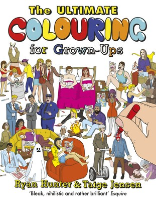 The Ultimate Colouring for Grown-Ups (Paperback)