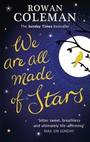We Are All Made of Stars (Paperback)