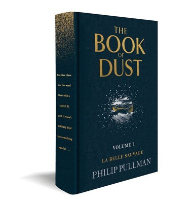 La Belle Sauvage: The Book of Dust Volume One - Book of Dust Series (Hardback)